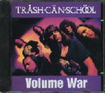 Trash Can School - Volume War