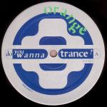 Orange (4) - Do You Wanna Trance?