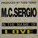 M.C. Sergio - In The Name Of Love