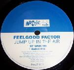 Feelgood Factor - Jump Up In The Air